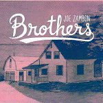 Joe Zambon's new album Brothers