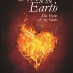Front Cover of Fire to the Earth by Fr Ken Barker MGL